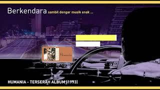 Humania - Terserah Album (1993)