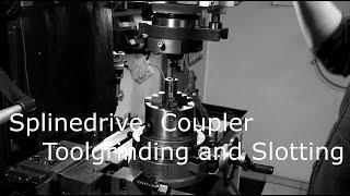 Splinedrive Coupler - Toolgrinding And Slotting