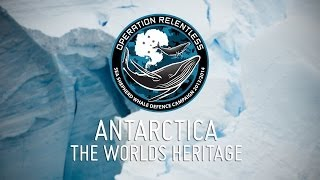 Antarctica: The World's Heritage