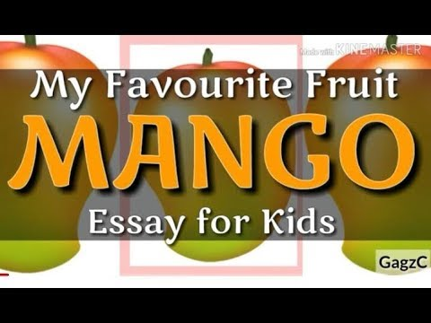 Essay on my favourite fruit
