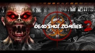 Dead Shot Zombies 2 Android App Review  CrazyMikesapps