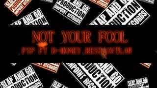 NOT YOUR FOOL