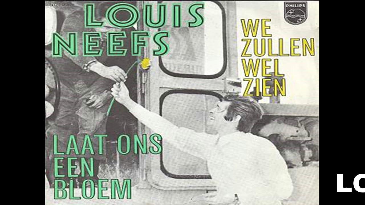 d0614f42c7af7d LOUIS NEEFS laat ons een bloem 1970 - YouTube