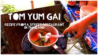 Tom Yum Gai / Authentic Recipe From A Street Restaurant In Thailand / Sour And Spicy Soup W. Chicken