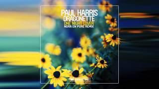 Paul Harris feat. Dragonette - One Night Lover (Nora en Pure Radio Edit)