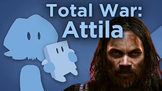Total War: Attila - Looking at Features and Failures - James Recommends