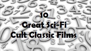 10 Great Sci-Fi Cult Classic Films