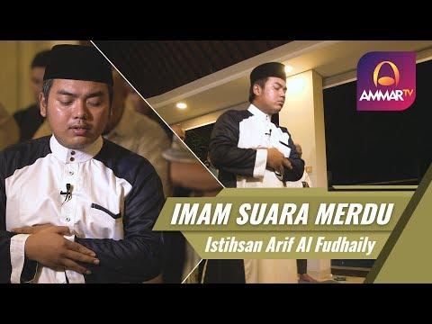 Imam Sholat Merdu | Surat Al Fatiha & Ali Imran 190 - 194 | Istihsan Arif Al Fudhaily
