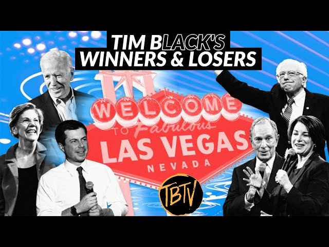 BREAKING: Nevada Democratic Debate Winners Losers & Goners | Tim Black
