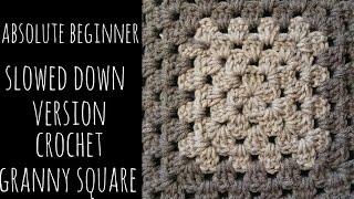 Crochet Granny Square - ABSOLUTE BEGINNER