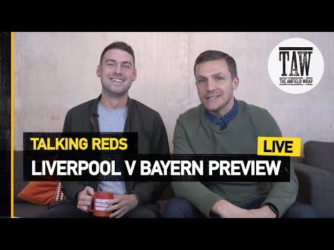 Liverpool v Bayern Munich Build Up | Talking Reds Live