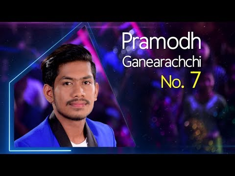 Dream Star Season 7   Final 30 ( 03rd Group) Pramodh Ganearachchi  ( 05 - 07 - 2017)