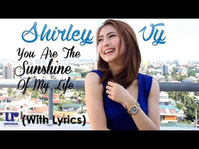 Shirley Vy - You Are The Sunshine Of My Life (with Lyrics)
