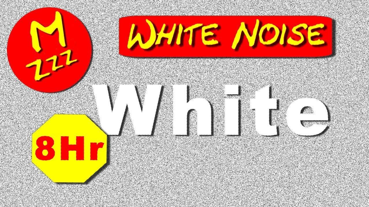 White Noise to Help You to Sleep - 8 Hour White Noise ...
