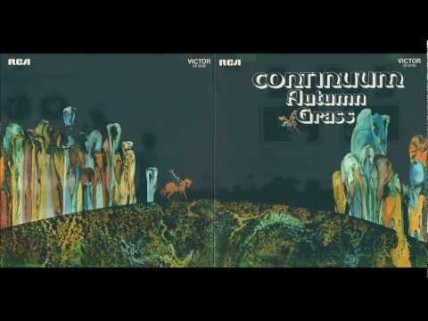 CONTINUUM -- Autumn Grass -- 1971