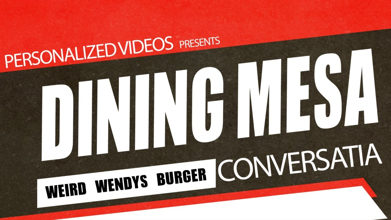 Dining Mesa Conversatia: Wendy's Employee Gets Arrested, Fired