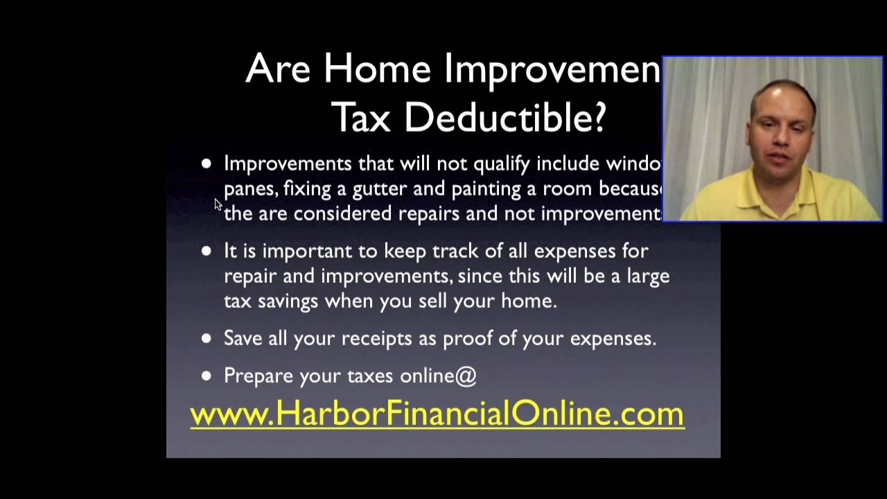 Are Home Improvements Tax Deductible Youtube