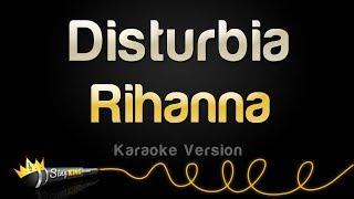 Rihanna - Disturbia (Karaoke Version)