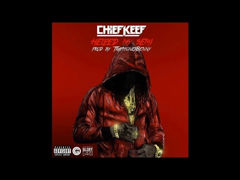 Chief Keef - Helped My Semi