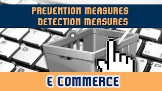 61.Prevention Measures l Detection Measures l Information Assurance l Part 4 | E commerce