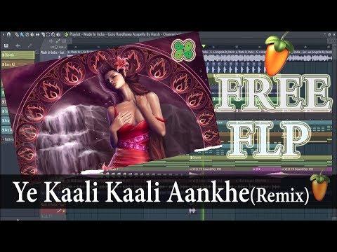[FREE FLP] Ye Kaali Kaali Aankhe (Remix) | HD Bass Mix | Shah Rukh Khan | DJ Harsh | Free FLP 2018
