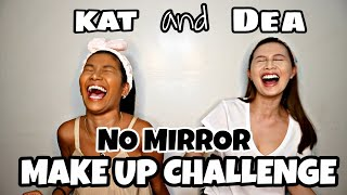 NO MIRROR MAKE UP CHALLENGE with DEA