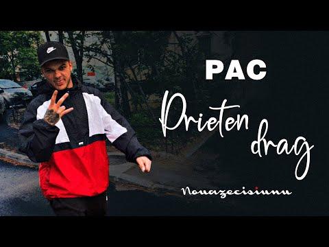 Pac - Prieten drag [VIDEO]