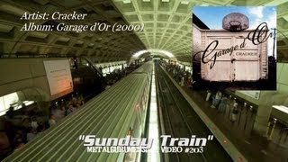 Sunday Train - Cracker (2000)