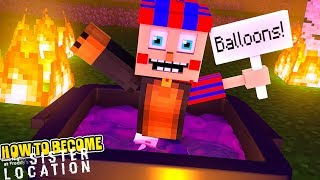 Minecraft - HOW TO BECOME A FNAF SISTER LOCATION - CIRCUS BABY