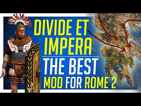 Divide Et Impera - The Best Mod for Total War: ROME 2