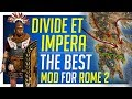Divide Et Impera The Best Mod For Total War ROME 2 mp3