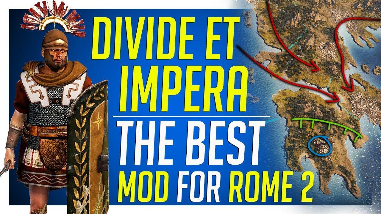 Divide Et Impera - The Best Mod for Total War: ROME 2