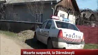 Moarte suspectă, la Dărmănești