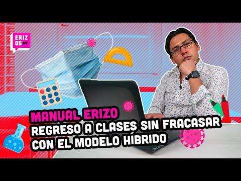 Regreso a clases presencial México 2021 con TIPS para el MODELO HÍBRIDO | Manual Erizo