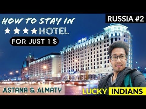 1$ Hotel In Kazakhstan With 4 Star Facility | How To Book| STOP OVER HOLIDAY GUIDE | ASTANA & ALMATY