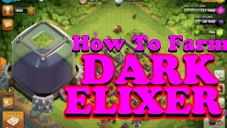 How To Farm Dark Elixer (TH8) | Clash Of Clans