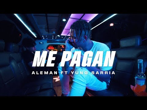 Смотреть клип Alemán Ft Yung Sarria - Me Pagan
