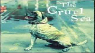 The Cruel Sea - 05 Teach Me