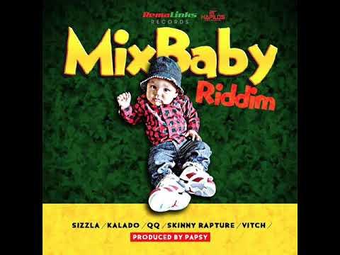 Mix Baby Riddim Mix (Full) Feat. Sizzla, Kalado, ( Remalinks Records / 21st Hapilos) (August 2017)