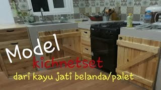Kitchen Set Dari Bahan Kayu Jati Belanda/palet