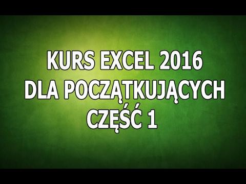Kurs Excel 2016 Dla Początkujących - Część 1 - Wstęp