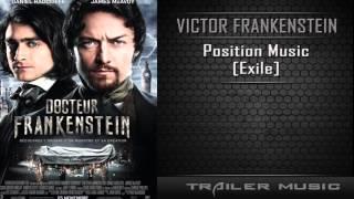 Victor Frankenstein Legend TV Spot Song | Position Music - Exile