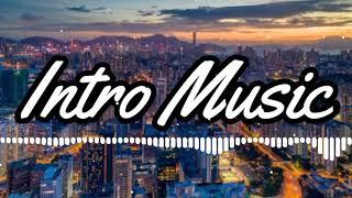 Intro Music No Copyright 10 Sec