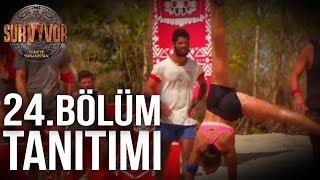 24.Bölüm Tanıtım   Survivor Türkiye - Yunanistan