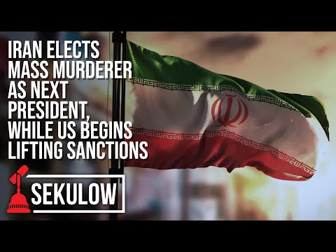 Iran Elects Mass Murderer as Next President, While US Begins Lifting Sanctions