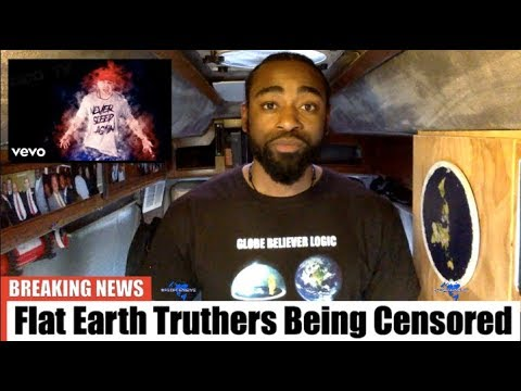FLAT EARTH TRUTHERS ARE BEING CENSORED