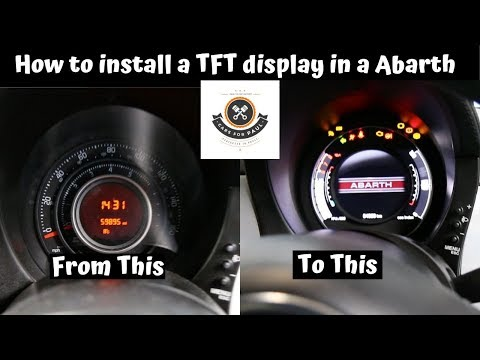 How To Install A TFT Speedometer On A Fiat Abarth