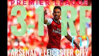 3-1 RF (1) Arsenal v Leicester City Premier League