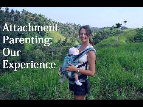 1 Year Of Attachment Parenting: Our Experience