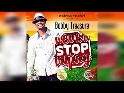 Bobby Treasure - Never Stop Trying